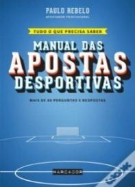 Manual das apostas desportivas by Paulo Rebelo